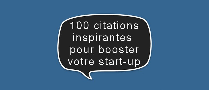 100 citations pour les start-up